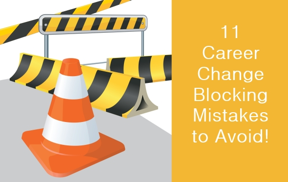 11 career blocking mistakes